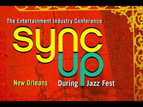 2015 Sync Up Conference: Louisiana Entertainment Incentives