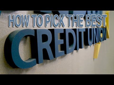How to Pick the Right Credit Union