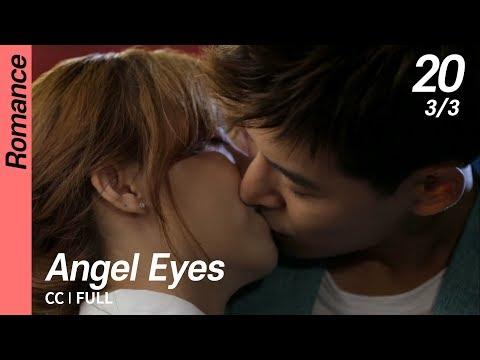 [CC/FULL] Angel Eyes EP20 (3/3, FIN)   엔젤아이즈