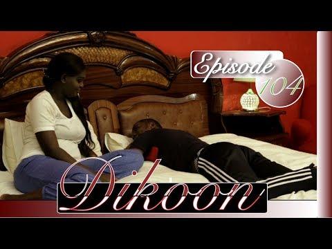 Dikoon Episode 104 de ce Samedi 09 Septembre