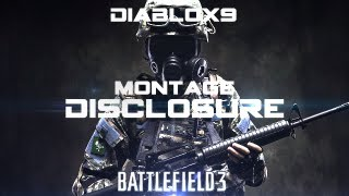 Battlefield 3 Montage - Disclosure - Diablox9 - Edited by L0ckl34r
