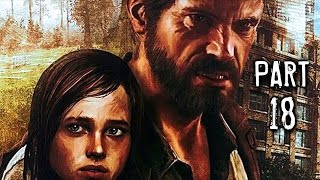 The Last of Us Remastered Gameplay Walkthrough Part 18 - Tommy's Dam (PS4)