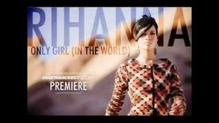 Rihanna - only girl in the world HD mp3 download