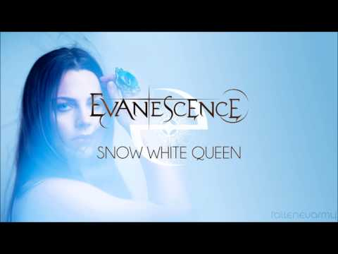 Evanescence - Snow White Queen