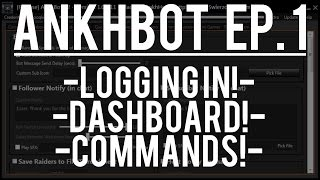ANKHBOT HOW TO | EPISODE 1