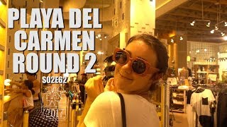 Playa del Carmen, Mexico | We're back in Mexico! | Central America Travel Vlog E62