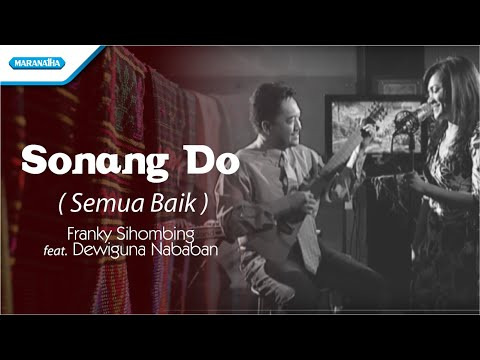 Franky Sihombing - Sonang Do / Semua Baik (Official Music Video)