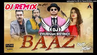 Baaz KD Remix New Haryanvi Dj Song Baaz KD HR New Song 2020 Remix Dj JBL Remix