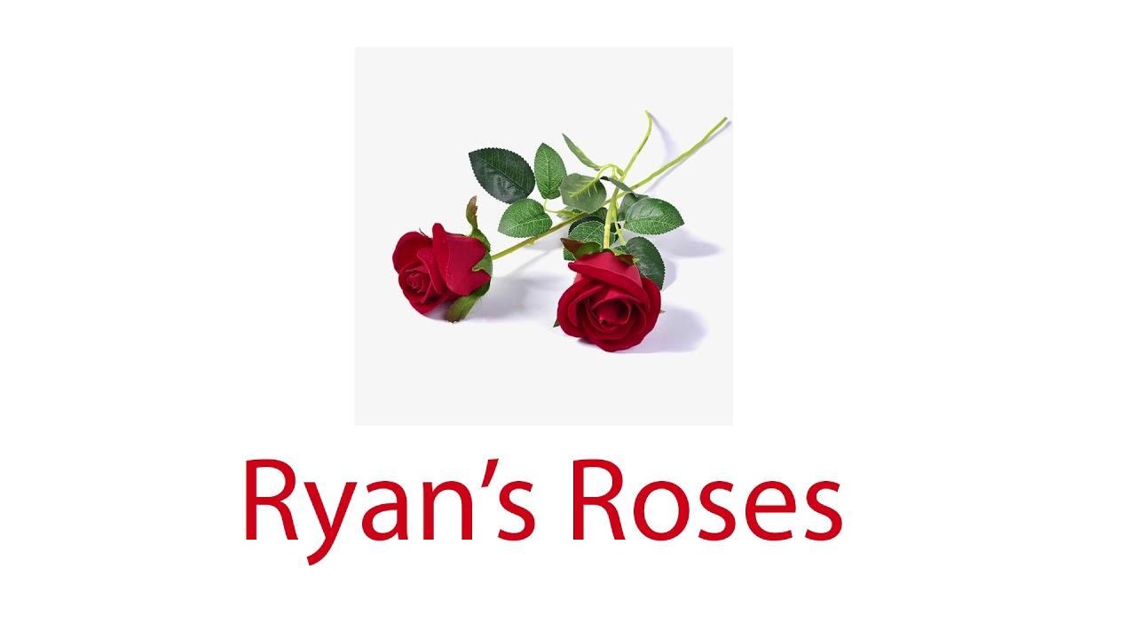 Download Ryan's Roses: Rose (September 22, 2016)