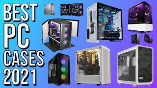 BEST PC CASE 2021   TOP 10 BEST PC CASES of 2021