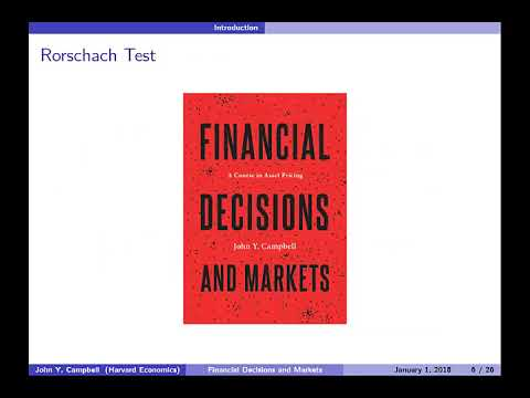 Financial Decisions and Markets: A Course in Asset Pricing by John Y. Campbell