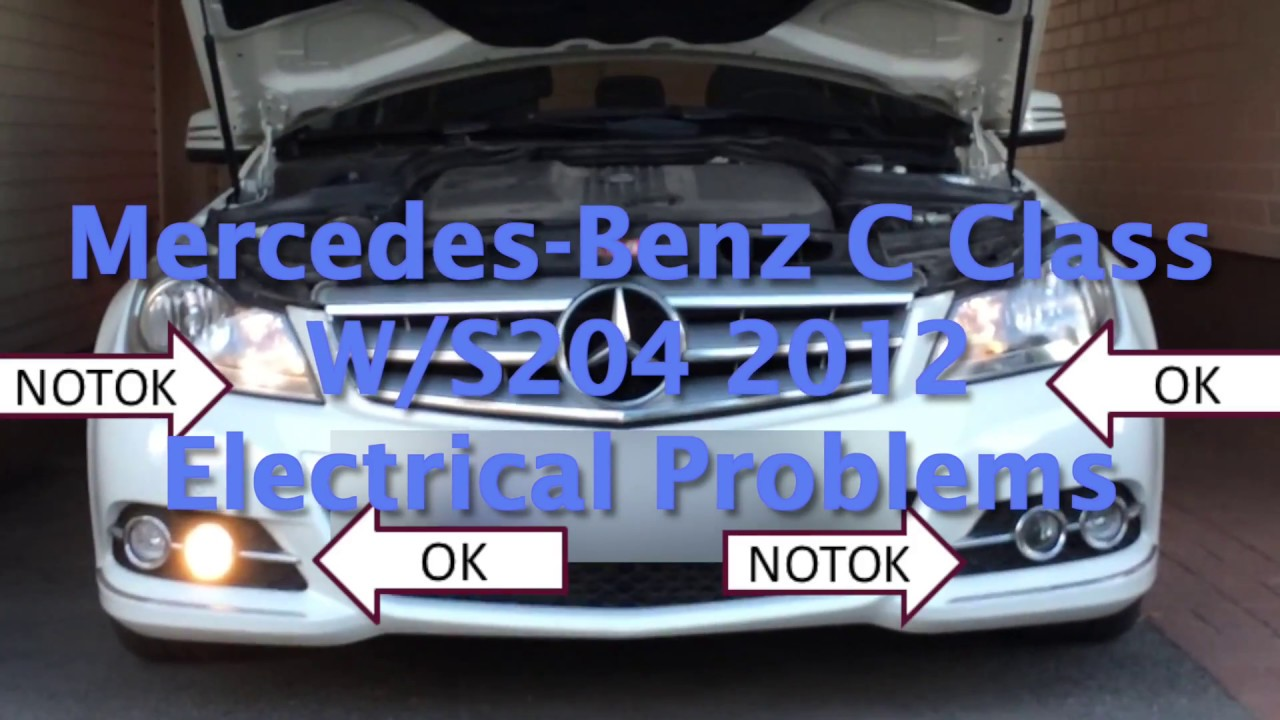Mercedes-Benz C Class W204 Electrical Problems