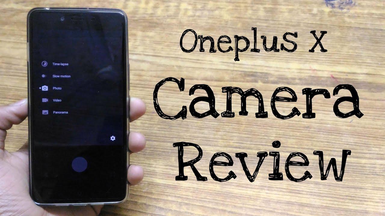 best camera smartphone under rs 15000? Oneplus X camera ...