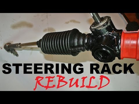 How to rebuild a steering rack