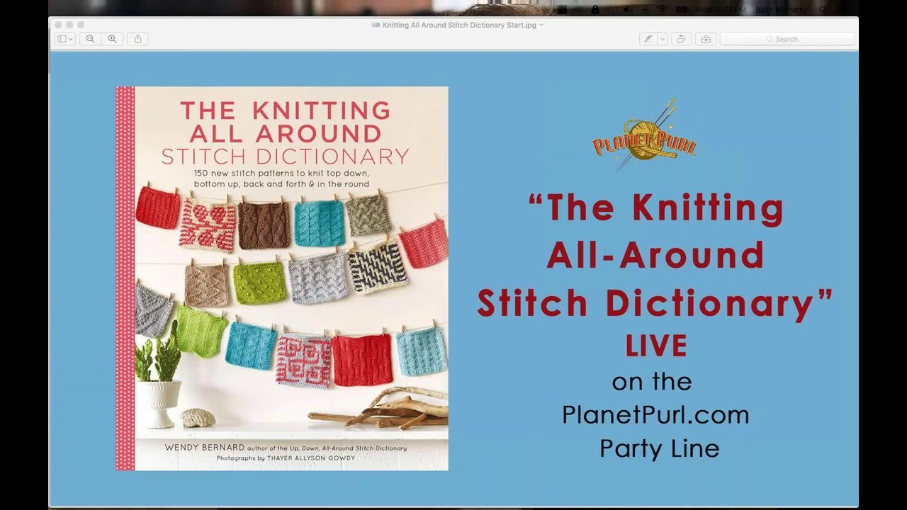 5e8743861932 The Knitting All-Around Stitch Dictionary with Wendy Bernard LIVE on ...