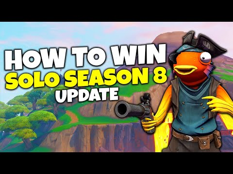 How To Win Solo In Fortnite Season 8