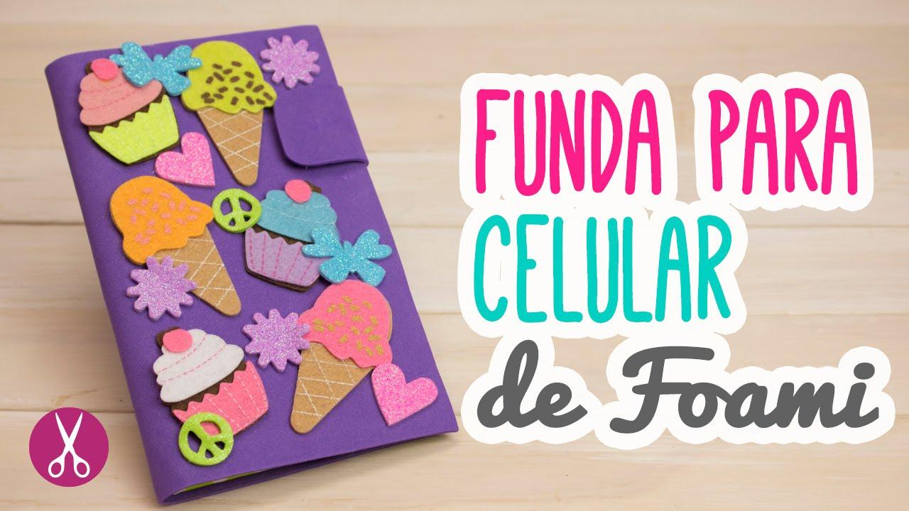 1c28a039f04 Fundas para Celular Casera de Foami y Cartón | Fundas para Móvil Hechas a  Mano| Catwalk ♥ - YouTube