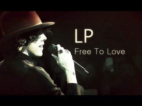 LP - Free To Love [Lyric Video]