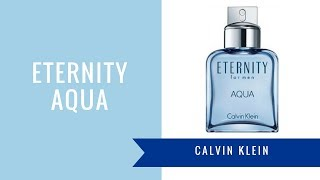 Eternity Aqua by Calvin Klein | Fragrance Review