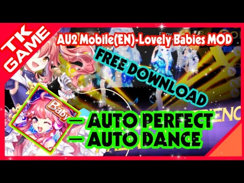 Game AU2 Mobile(EN)-Lovely Babies v9.0 MOD - AUTO PERFECT - AUTO DANCE - FREE DOWNLOAD - 동영상