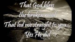 Bless The Broken Road (Rascal Flatts) with Lyrics