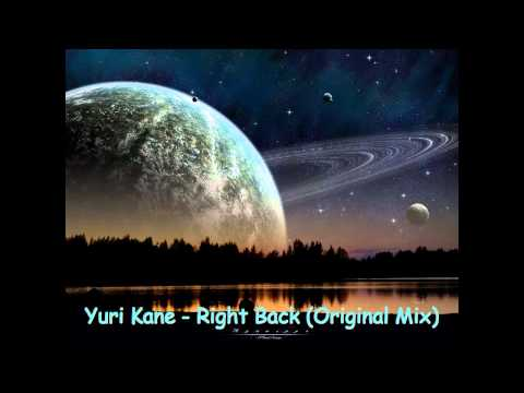 Yuri Kane Ft Kate Walsh  Right Back Original Mix