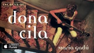 Maria Gadú - Dona Cila [Áudio Oficial] thumbnail