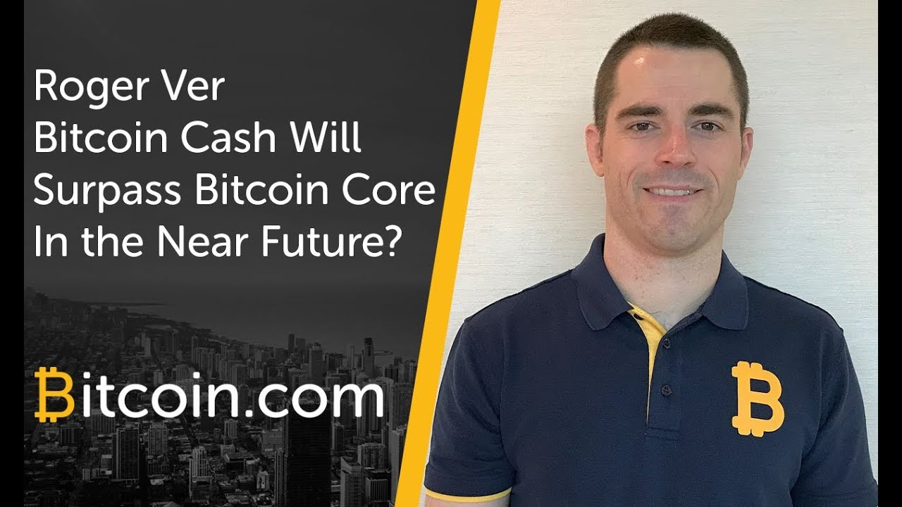 Roger Ver Discusses Why Bitcoin Cash Will Surpass Core On Wall Street For Main