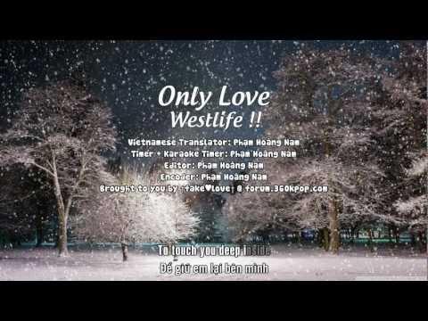 [Vietsub] Westlife - Only Love