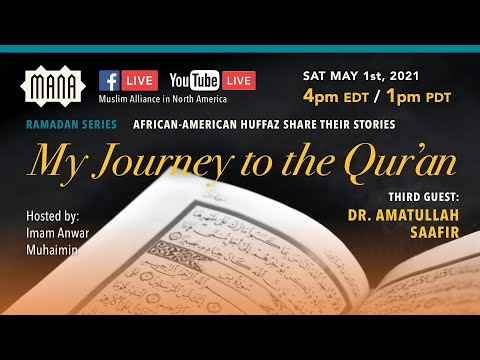 My Journey to the Quran with Dr. Amatullah Saafir