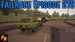 FailRace Episode 278 - Wait That's My Car!