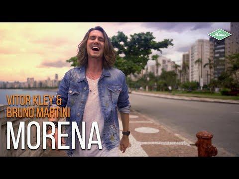 Vitor Kley & Bruno Martini - Morena (Videoclipe Oficial)
