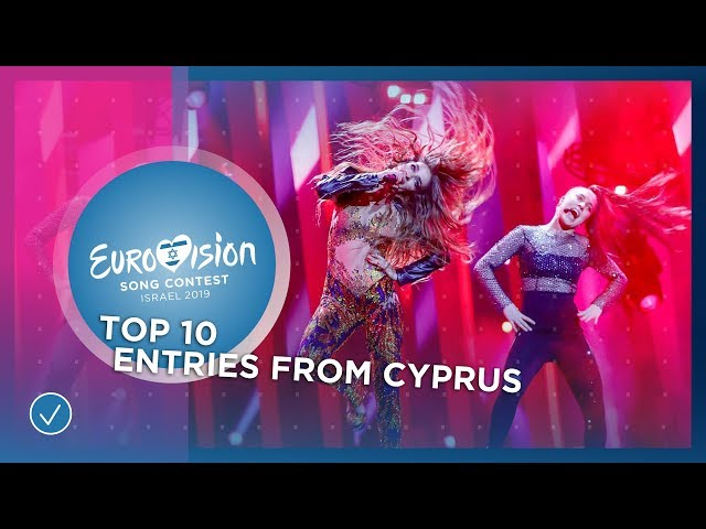TOP 10: Entries from Cyprus - Eurovision Song Contest