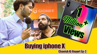 Buying iPhone X | Chavish Ki Report | Parody | Sadak Chhap