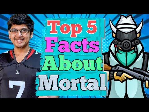 top-5-facts-about-mortal-(naman-mathur)-that-you-must-know- -mortal,-the-best-pubg-mobile-streamer
