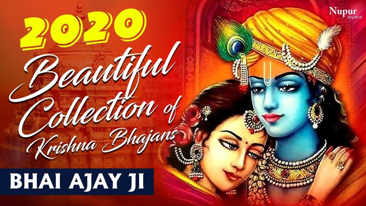 Beautiful Collection of Latest Krishna Bhajans 2020 | Bhai Ajay Ji | Hindi Devotional Songs