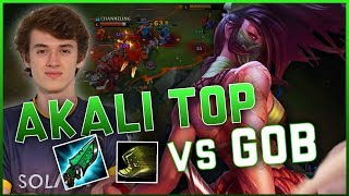 AKALI TOP VS GOB!
