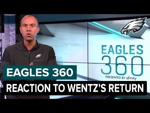 Players Happy To Have Carson Wentz Back In The Lineup | Eagles 360 Ep. 16 | Philadelphia Eagles