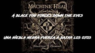 Machine Head - Beneath the Silt - #7 (Lyrics-Sub español)
