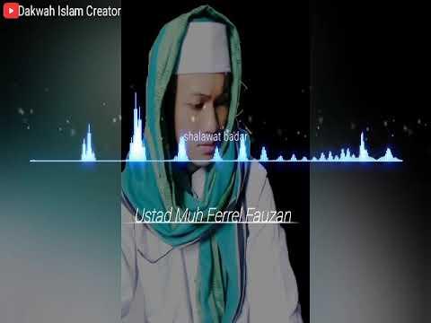 Shalawat Badar Ustad Muhammad Ferrel Fauzan