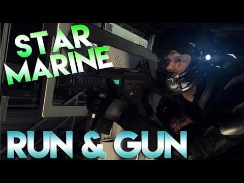 Star Citizen 2.6 Star Marine - RUN AND GUN - Part 6 (Star Marine Gameplay)