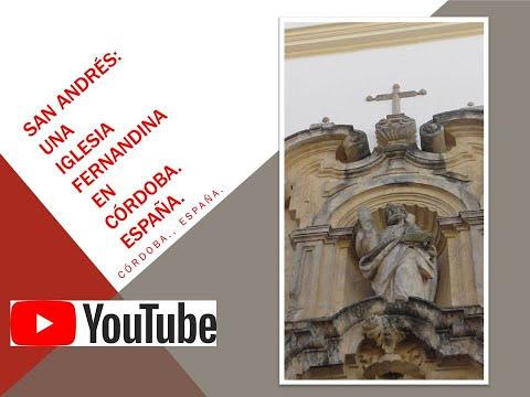 SAN ANDRÉS, UNA IGLESIA FERNANDINA. Córdoba