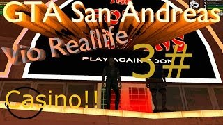 Let´s Play Vio Reallife 3# / GTA San Andreas / Casino Tricks und Tackticken / MTA  [German/Deutsch]