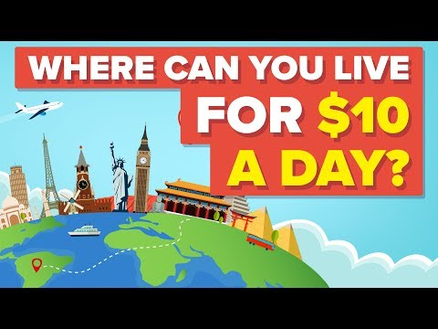 Where Can You Still Live For $10 Dollars A Day?
