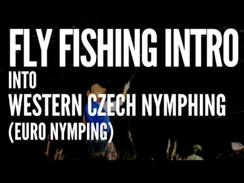 Fly Fishing Intro Into Western Czech Nymphing (Euro Nymphing) Part 1