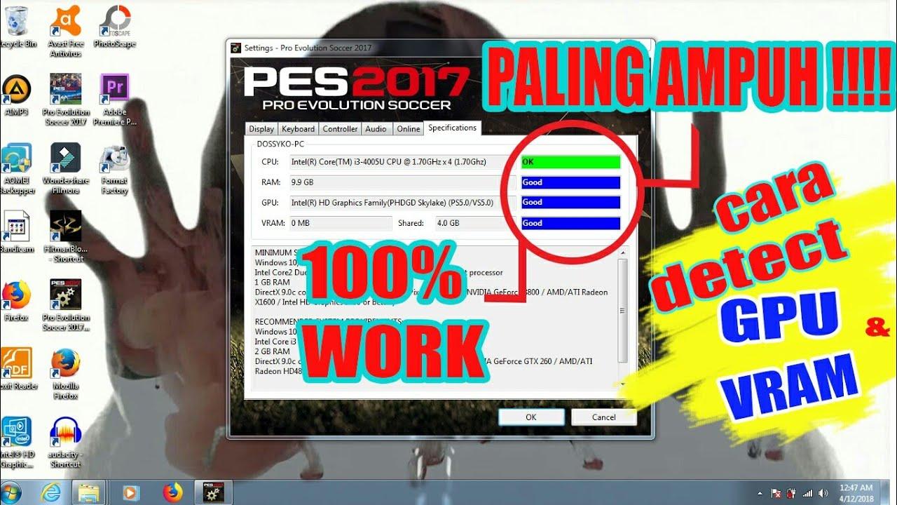 TERAMPUH !!! Cara Mengatasi GPU dan VRAM tidak terdetek di PES 2017 100%  FIX WORK 2018