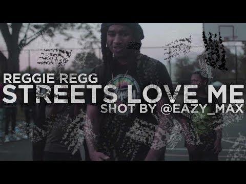 Reggie Reg - Streets Love Me (Official Video) #FreeRegg | Shot by @EAZY_MAX