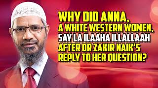 Why did Anna, a white western woman, say la Ilaaha Illallaah ...?