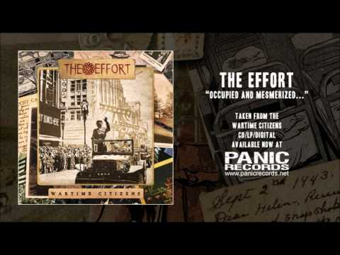 The Effort - Occupied And Mesmerized (The Tale Of A Destablizied Life) mp3