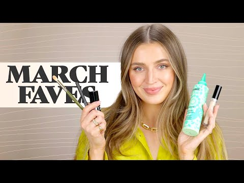 Beauty & Things I Loved In March